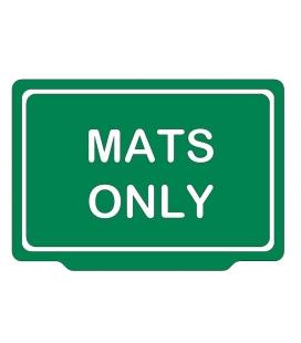 MATS ONLY