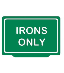 IRONS ONLY